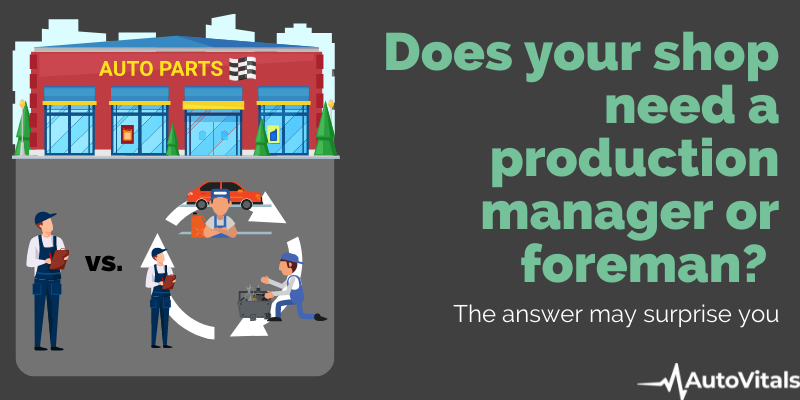 Do you Need a Production Manager or Shop Foreman at your Shop?