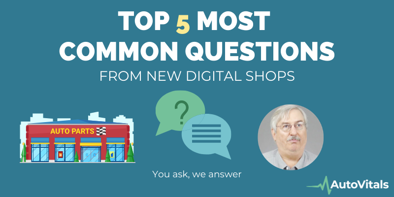 Top 5 Most Common Questions from New Digital Shops