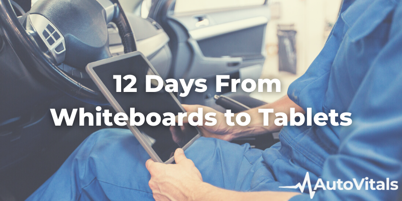 12 Days to a Paperless Auto Repair Shop